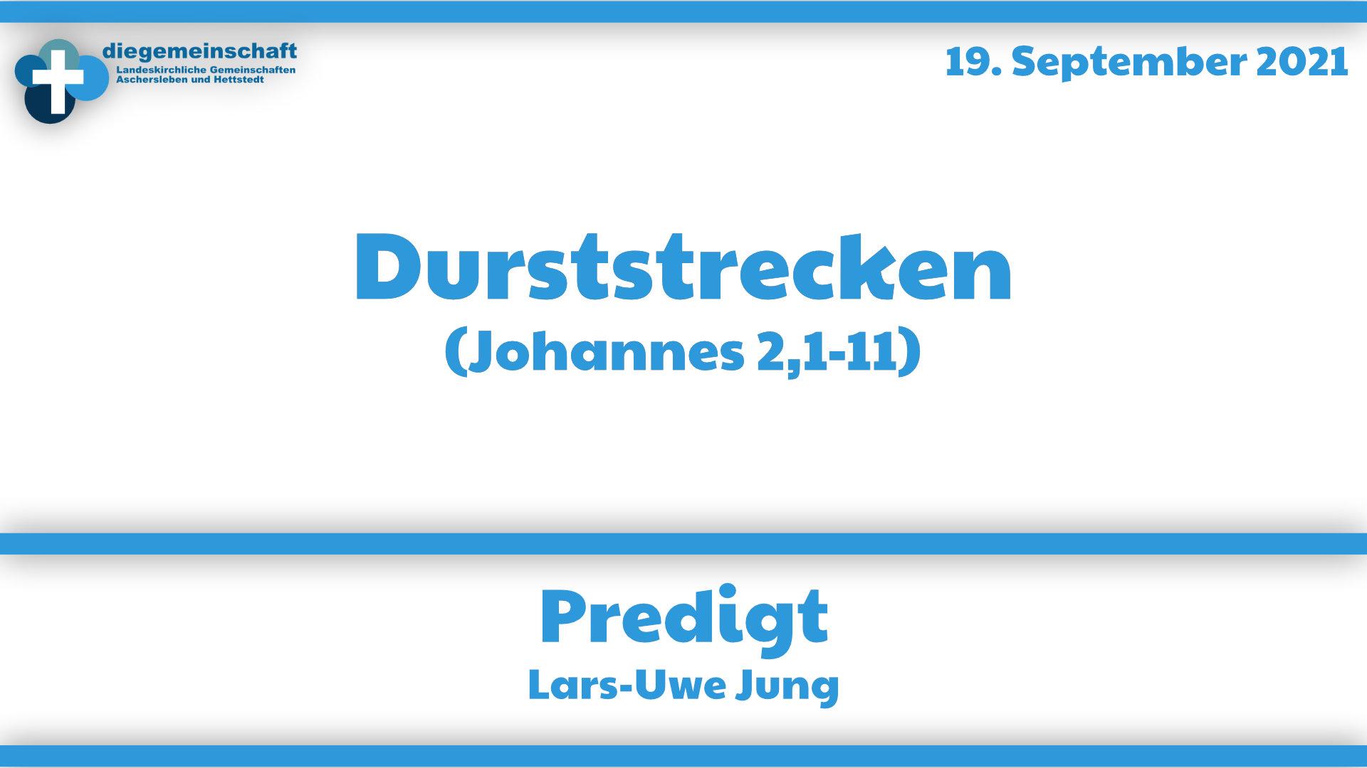 Durststrecken (JOhannes 2,1-11)